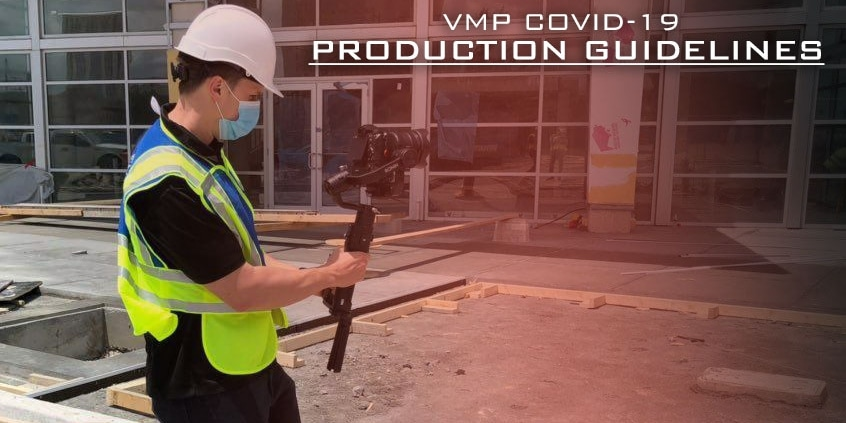 VMP COVID PRODUCTION GUIDELINES